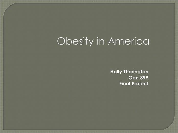 Holly Thorington Gen 399 Final Project