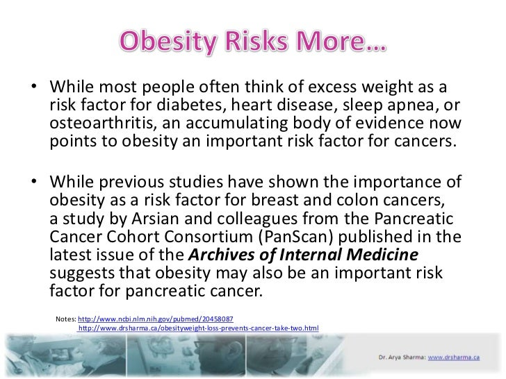 obesity and cancer risk Obesity is linked to an increased risk of low-grade serous and invasive mucinous tumors (types of epithelial ovarian cancer) but does not appear to increase the risk of high-grade invasive serous cancers.