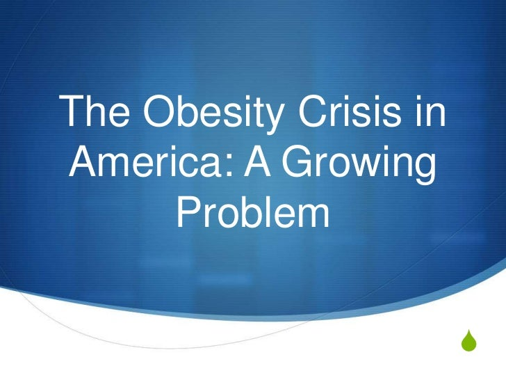 the problem of obesity in american society and its solution The problem of obesity in us just so that i can get an american sized obesity imposes tremendous costs of society costs of obesity.