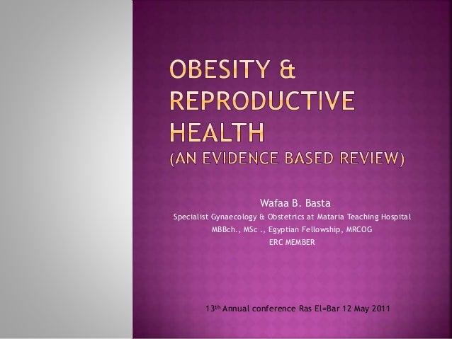 Wafaa B. Basta Specialist Gynaecology & Obstetrics at Mataria Teaching Hospital MBBch., MSc ., Egyptian Fellowship, MRCOG ...