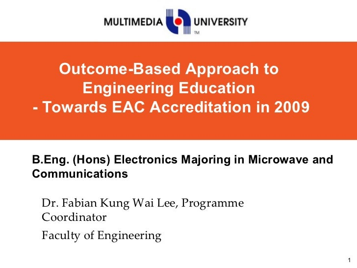 Dr. Fabian Kung Wai Lee, Programme Coordinator Faculty of Engineering B.Eng. (Hons) Electronics Majoring in Microwave and ...