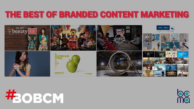 THE BEST OF BRANDED CONTENT MARKETING