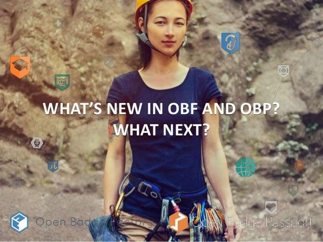 WHAT'S NEW IN OBF AND OBP? WHAT NEXT?