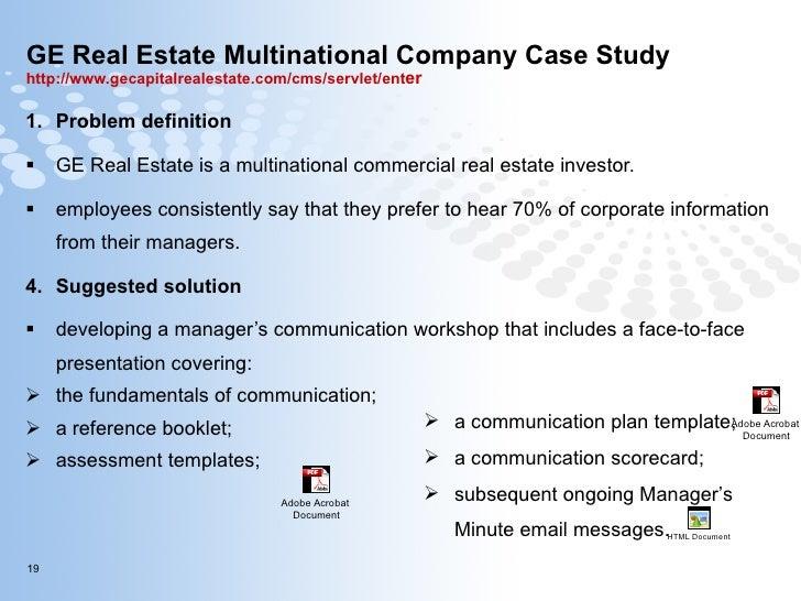 GE Real Estate Multinational Company Case Study http://www.gecapitalrealestate.com/cms/servlet/ent er   <ul><li>Problem de...