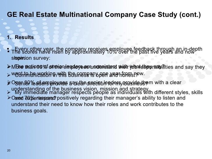 GE Real Estate Multinational Company Case Study (cont.) <ul><li>Results </li></ul><ul><li>Every other year, the company re...