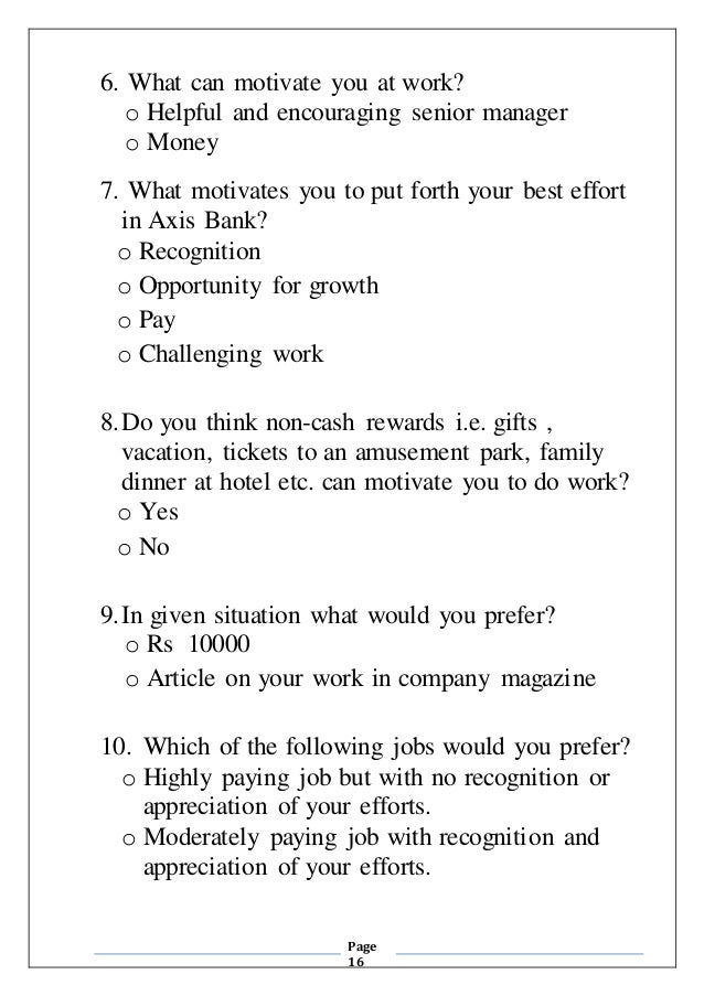 herzberg questionnaire Herzberg, a psychologist, proposed a theory about job factors that motivate   survey table 3 the importance of various of herzberg's hygiene.