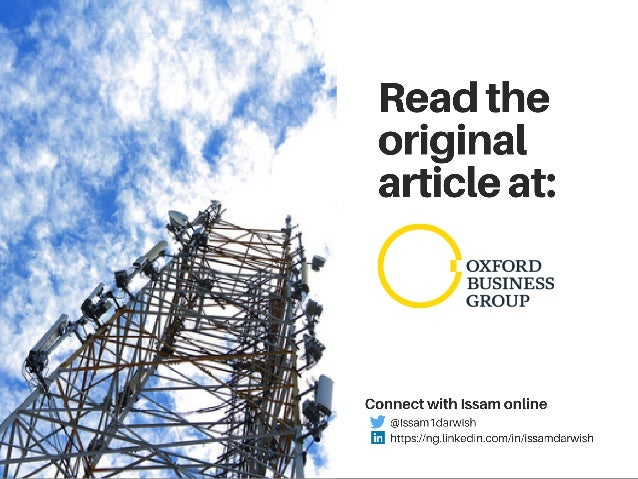 Oxford Business Group: An Interview with Issam Darwish, Executive Vice Chairman & Group CEO of IHS Towers