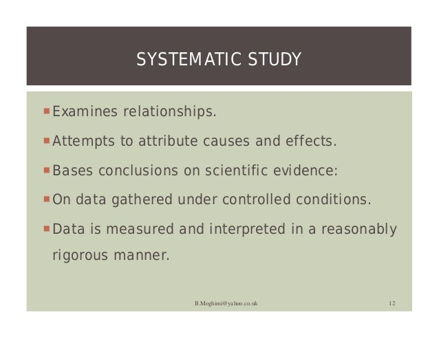 complementing intuition with systematic study Intuition is just a gut feeling systematic study is to base your gut feelings on scientific evidences hence, complementing gut feelings with systematic study will make your feeling more reliable based on scientific evidence.