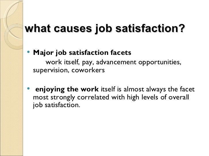 causes of employee satisfaction