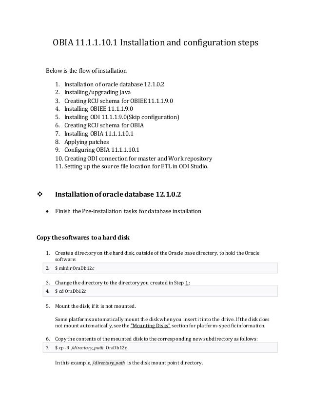 OBIA 11.1.1.10.1 Installation and configuration steps Below is the flow of installation 1. Installation of oracle database...