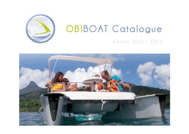 OBIBOAT Cata lo gu e édition 2013 - 2014