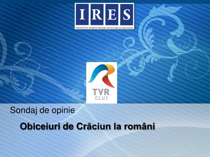 Sondaj de opinie  Obiceiuri de Crăciun la români