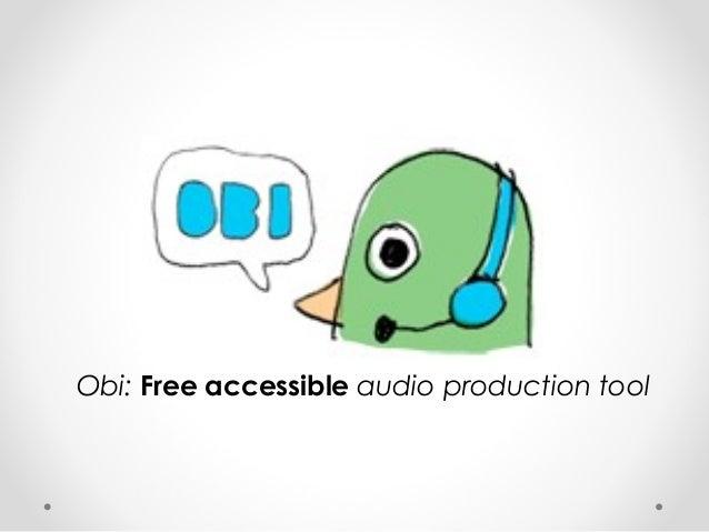 Obi: Free accessible audio production tool