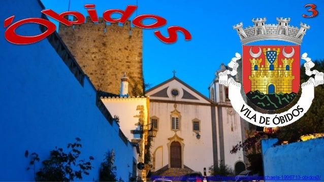 http://www.authorstream.com/Presentation/sandamichaela-1996713-obidos3/