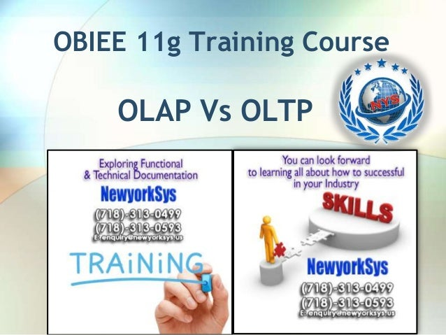 OBIEE 11g Training Course  OLAP Vs OLTP