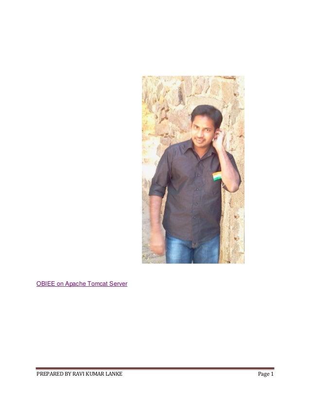 PREPARED BY RAVI KUMAR LANKE Page 1 OBIEE on Apache Tomcat Server