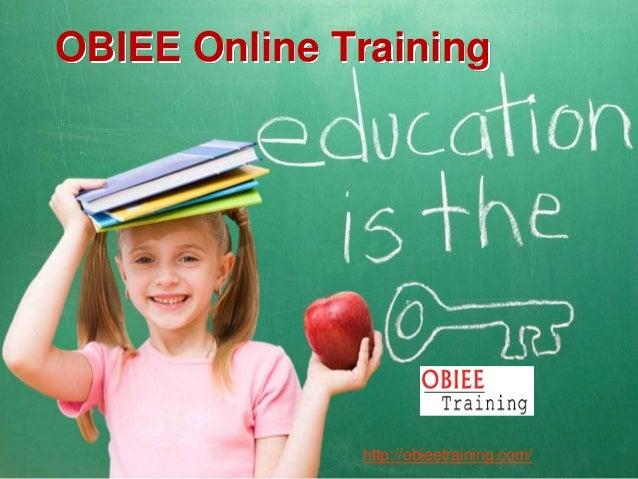 OBIEE Online Training  http://obieetraining.com/
