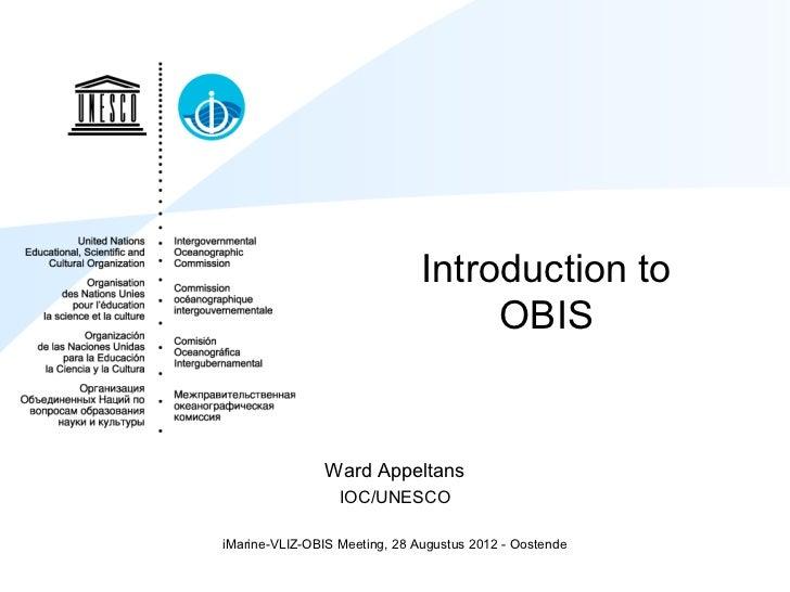 Introduction to                                    OBIS                Ward Appeltans                  IOC/UNESCOiMarine-V...