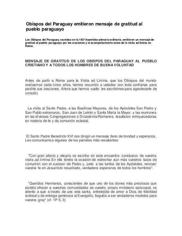 Obispos del Paraguay emitieron mensaje de gratitud al pueblo paraguayo Los Obispos del Paraguay, reunidos en la 183ª Asamb...