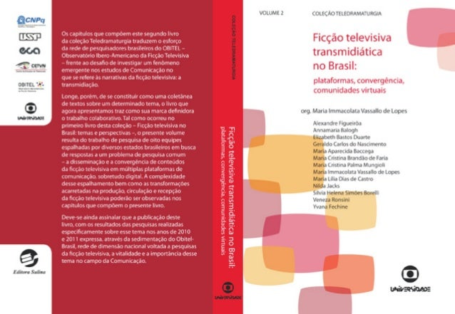 Ficção televisiva transmidiática no Brasil: plataformas, convergência, comunidades virtuais