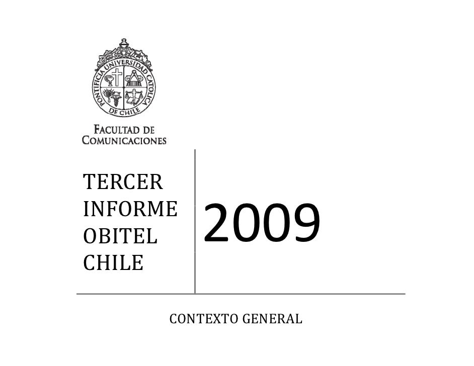 TERCER INFORME INFORME            2009 OBITEL CHILE        CONTEXTOGENERAL