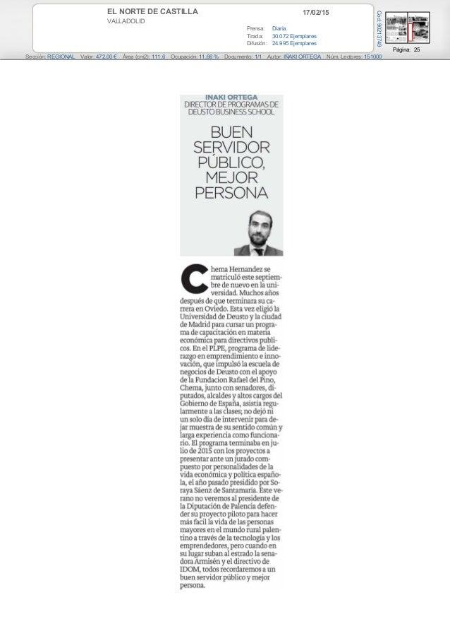 17/02/15EL NORTE DE CASTILLA VALLADOLID Prensa: Diaria Tirada: 30.072 Ejemplares Difusión: 24.995 Ejemplares Página: 25 Se...