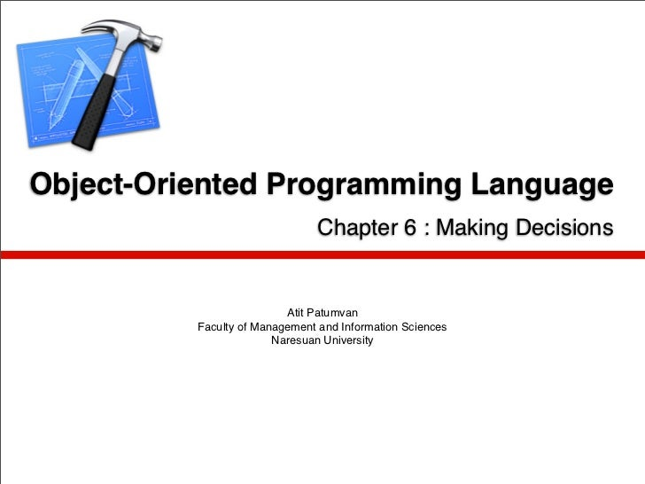 Object-Oriented Programming Language                                Chapter 6 : Making Decisions                          ...
