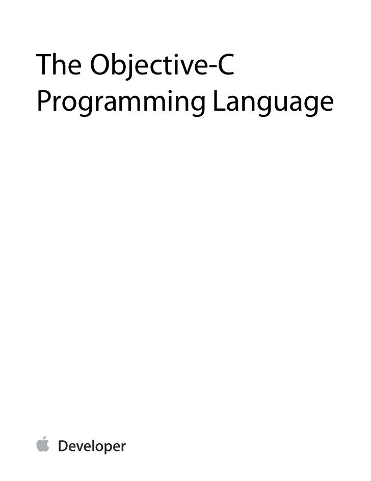 The Objective-CProgramming Language