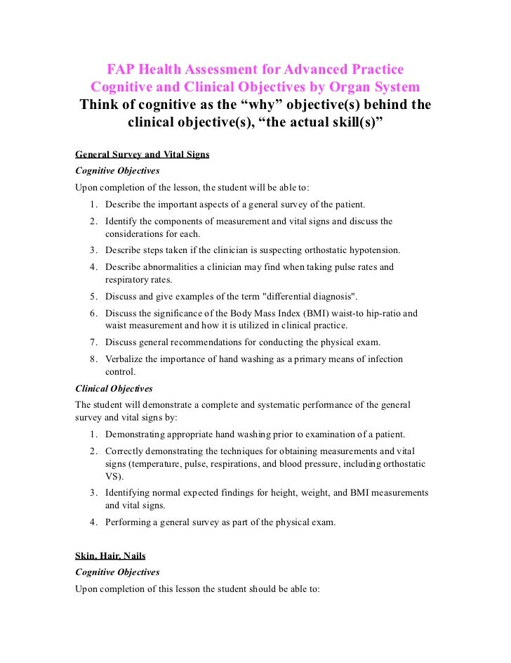 "FAP Health Assessment for Advanced Practice  Cognitive and Clinical Objectives by Organ System Think of cognitive as the ""..."