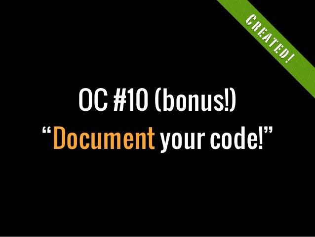 """OC #10 (bonus!)""""Document your code!""""Created!"""