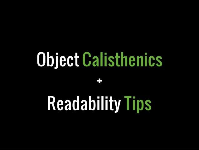 Object Calisthenics+Readability Tips