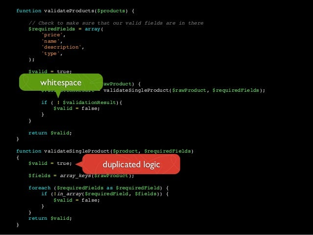 function validateProducts($products) {// Check to make sure that our valid fields are in there$requiredFields = array(pric...