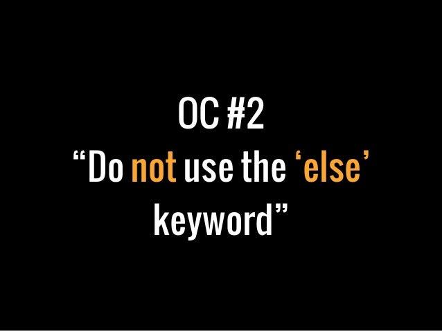 "OC #2""Do not use the 'else'keyword"""