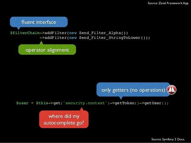 $filterChain->addFilter(new Zend_Filter_Alpha())->addFilter(new Zend_Filter_StringToLower());operator alignmentfluent inter...