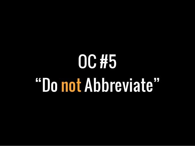 "OC #5""Do not Abbreviate"""