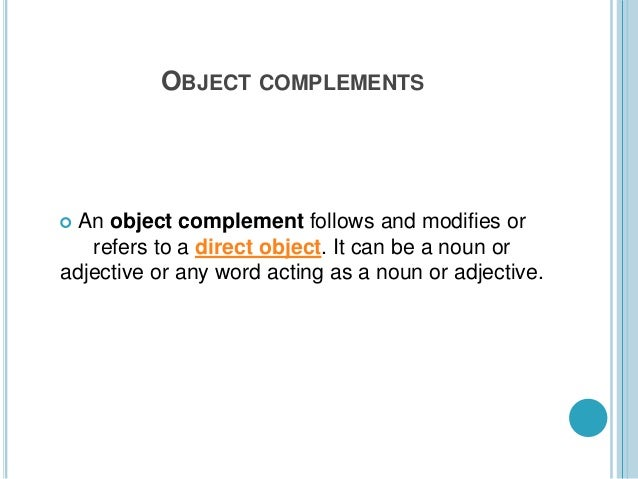Object Complements