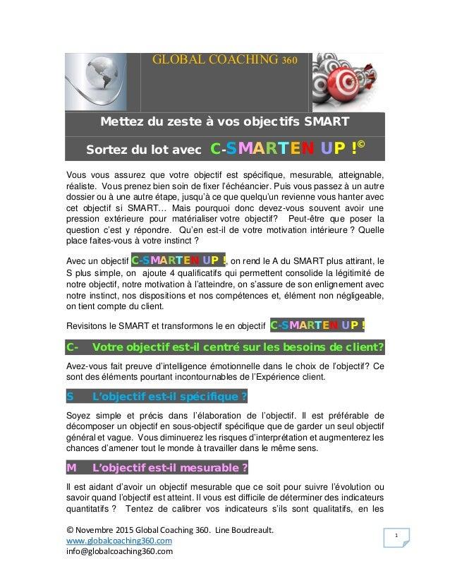 © Novembre 2015 Global Coaching 360. Line Boudreault. www.globalcoaching360.com info@globalcoaching360.com 1 GLOBAL COACHI...