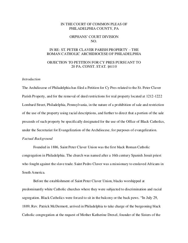 IN THE COURT OF COMMON PLEAS OF PHILADELPHIA COUNTY, PA ORPHANS' COURT DIVISION NO. IN RE: ST. PETER CLAVER PARISH PROPERT...