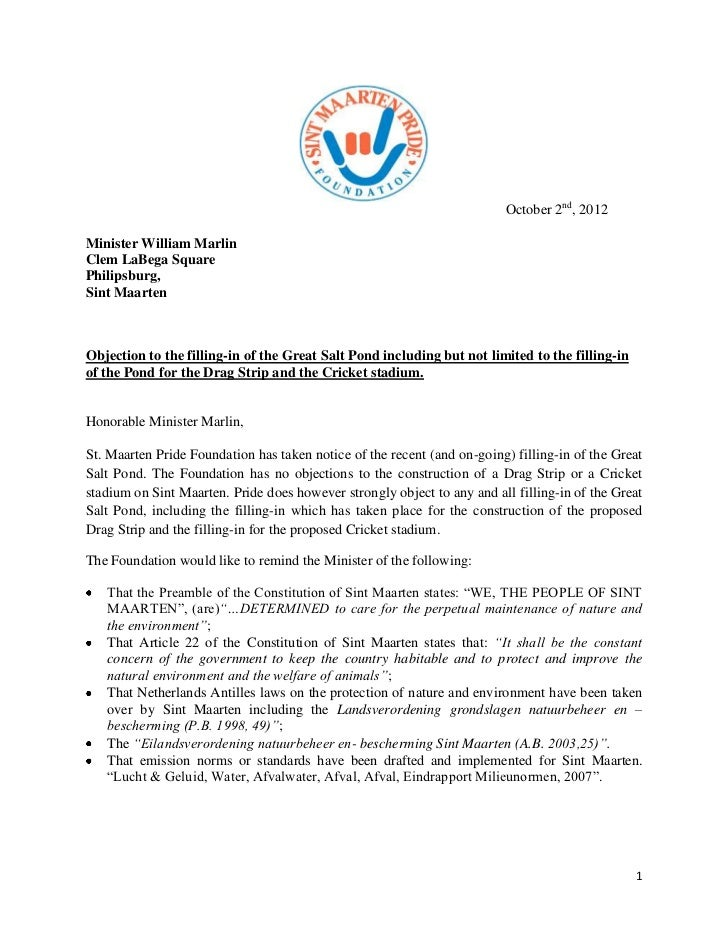 October 2nd, 2012Minister William MarlinClem LaBega SquarePhilipsburg,Sint MaartenObjection to the filling-in of the Great...