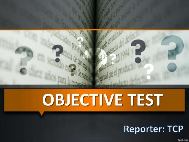 Objective Test Type