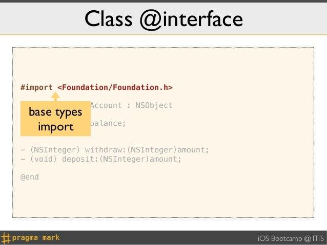 Class @interface#import <Foundation/Foundation.h>@interface BankAccount : NSObject{base types    NSInteger _balance;}  imp...