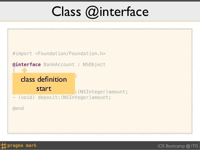 Class @interface#import <Foundation/Foundation.h>@interface BankAccount : NSObject{    NSInteger _balance;}  class definiti...