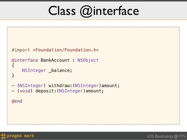 Class @interface#import <Foundation/Foundation.h>@interface BankAccount : NSObject{    NSInteger _balance;}- (NSInteger) w...
