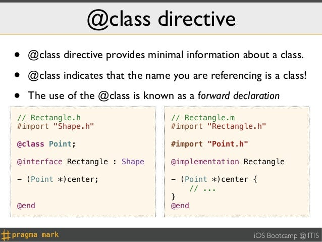 @class directive•   @class directive provides minimal information about a class.•   @class indicates that the name you are...
