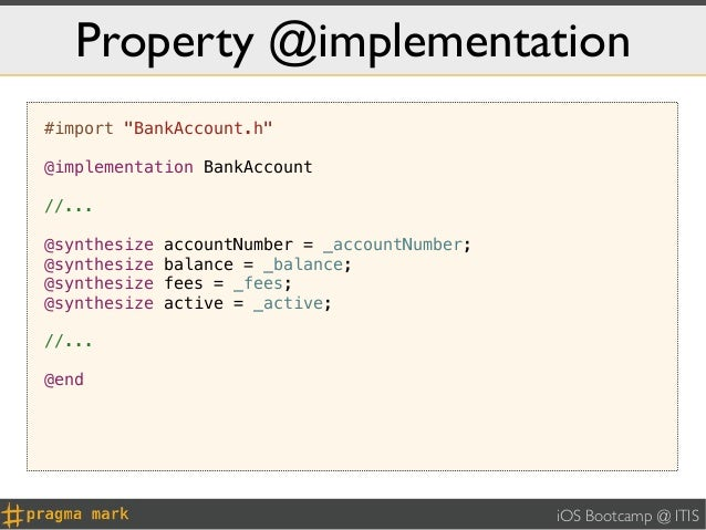 """Property @implementation#import """"BankAccount.h""""@implementation BankAccount//...@synthesize   accountNumber = _accountNumbe..."""