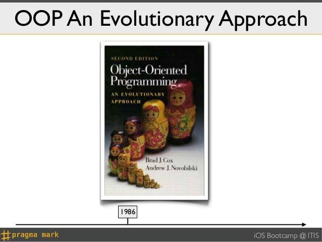 OOP An Evolutionary Approach          1986                      iOS Bootcamp @ ITIS