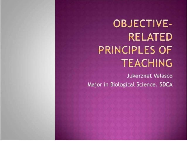 Principles of Teaching 1: Objective-Related Principles of Teaching