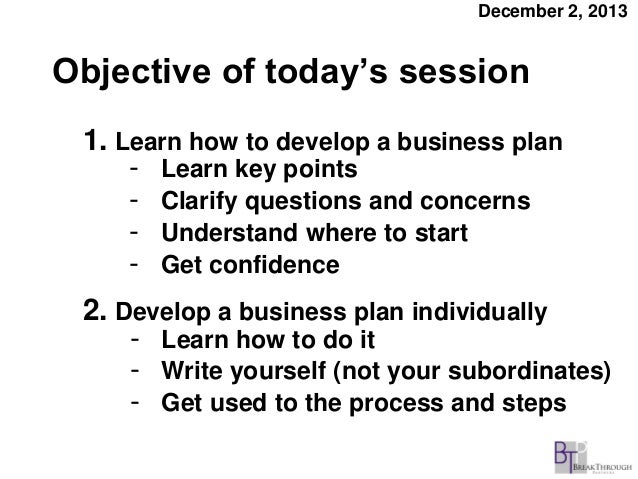 Objective and schedule for a six-hour business plan