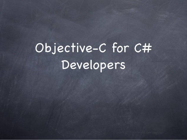 Objective C for C# Developers