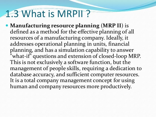 Objective Of Mrp And Mrp Ii In Computer Study